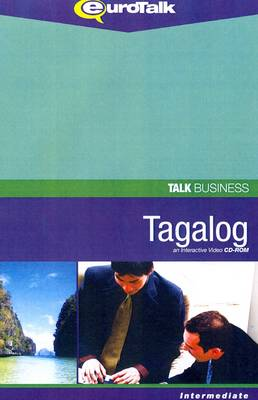 Talk Business - Tagalog: An Interactive Video CD-ROM. Intermediate Level - Talk Business (CD-ROM)