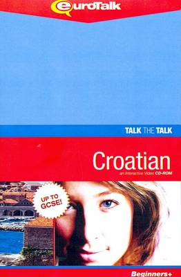 Talk the Talk - Croatian: Interactive Video CD-ROM - Beginners+ Level - Talk the Talk (CD-ROM)