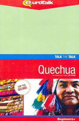 Talk the Talk - Quechua: An Interactive Video CD-ROM. Beginners+ Level - Talk the Talk (CD-ROM)