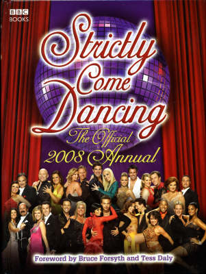 """Strictly Come Dancing"": The Official Annual 2008 (Hardback)"