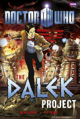 Doctor Who: The Dalek Project - Doctor Who 75 (Hardback)