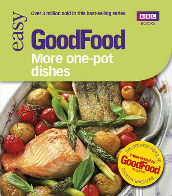 Good Food: More One-pot Dishes: Triple-tested Recipes (Paperback)