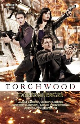 Torchwood: Consequences - Torchwood 17 (Hardback)