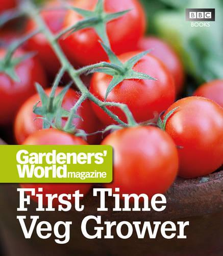 """Gardeners' World"": First Time Veg Grower (Paperback)"