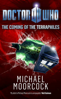 Doctor Who: The Coming of the Terraphiles - Doctor Who 10 (Hardback)