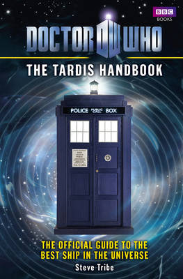 Doctor Who: The Tardis Handbook - Doctor Who 18 (Hardback)