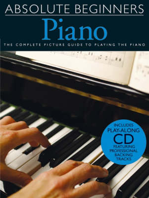 Absolute Beginners: Bk. 1: Piano - Book One - Absolute Beginners (Paperback)