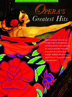 Opera's Greatest Hits: For Solo Piano (Paperback)