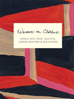 Women in Clothes: Why We Wear What We Wear (Paperback)