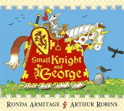 Small Knight and George - Small Knight & George 5 (Paperback)