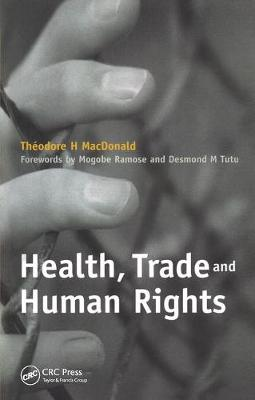 Health, Trade and Human Rights: Volume 2: Using Film and Other Visual Media in Graduate and Medical Education (Paperback)