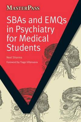 SBAs and EMQs in Psychiatry for Medical Students - MasterPass Series (Paperback)