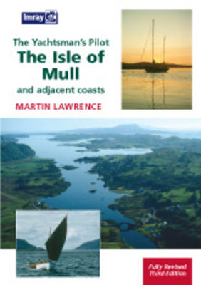 Yachtsman's Pilot to the Isle of Mull (Paperback)