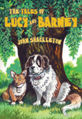 The Tales of Lucy and Barney (Hardback)