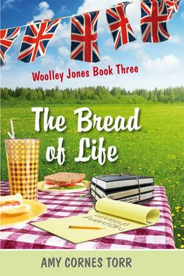 The Bread of Life: Bk. 3: Woolley Jones Stories (Hardback)