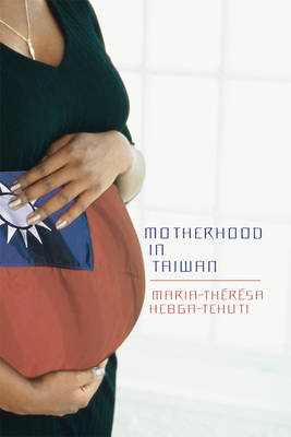 Motherhood in Taiwan (Hardback)