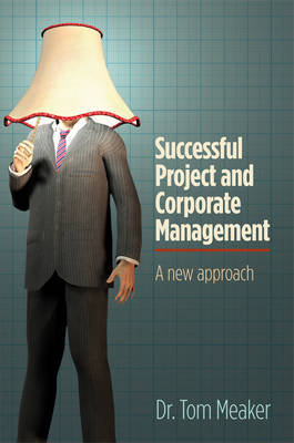 Successful Project and Corporate Management (Hardback)