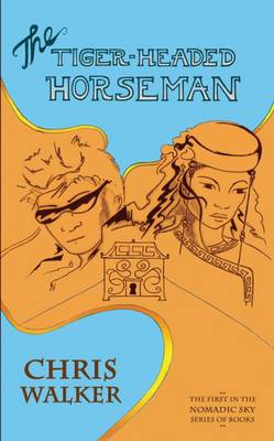 The Tiger-Headed Horseman (Hardback)
