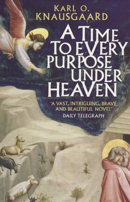 A Time to Every Purpose Under Heaven (Paperback)