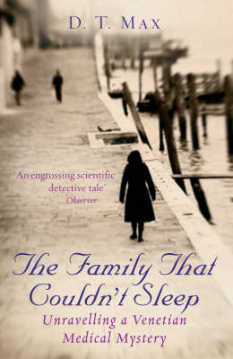 The Family That Couldn't Sleep: Unravelling a Venetian Medical Mystery (Paperback)