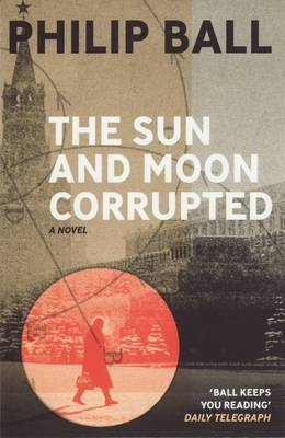 The Sun and Moon Corrupted (Paperback)