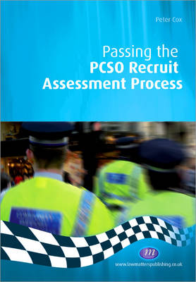 Passing the PCSO Recruit Assessment Process - Practical Policing Skills (Paperback)