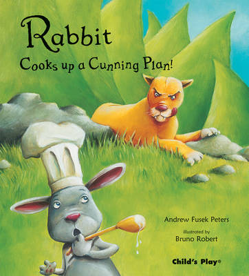 Rabbit Cooks Up a Cunning Plan - Traditional Tales with a Twist (Paperback)
