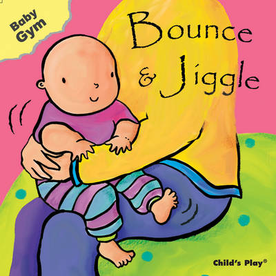 Bounce and Jiggle - Baby Gym (Board book)