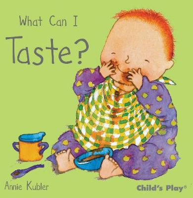 What Can I Taste? - Small Senses (Board book)