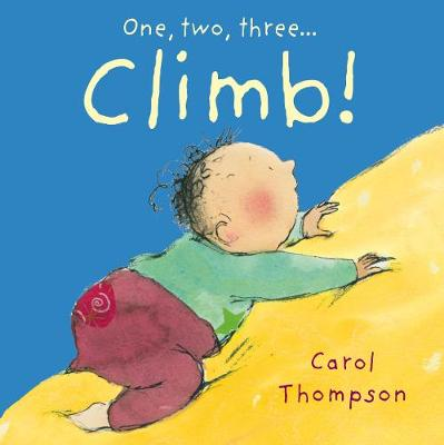 Climb! - Little Movers (Board book)