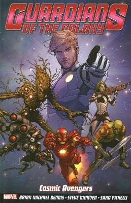 Guardians of the Galaxy: Cosmic Avengers Volume 1 (Paperback)
