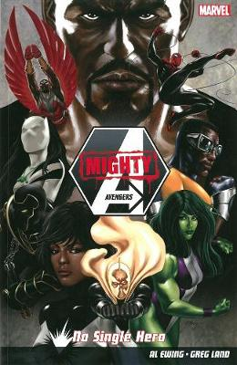 Mighty Avengers: No Single Hero Vol. 1 (Paperback)