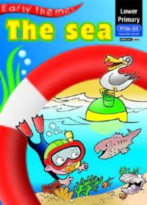The Sea - Lower Primary Themes (Paperback)