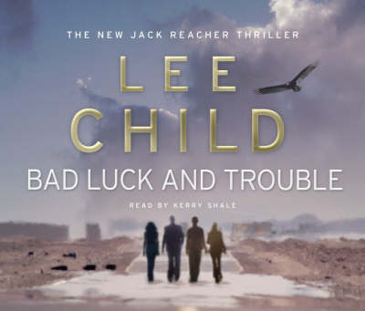 Bad Luck and Trouble - Jack Reacher 11 (CD-Audio)