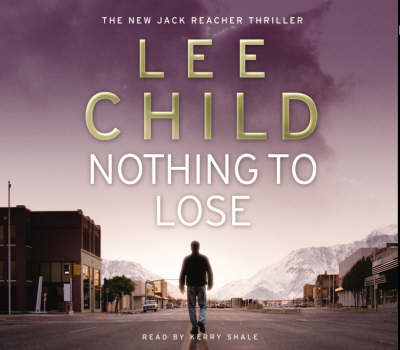 Nothing to Lose: (Jack Reacher 12) - Jack Reacher 12 (CD-Audio)