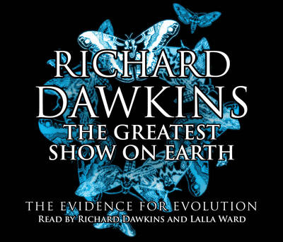 The Greatest Show on Earth: The Evidence for Evolution (CD-Audio)
