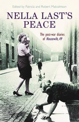 Nella Last's Peace: The Post-War Diaries of Housewife 49 (Paperback)