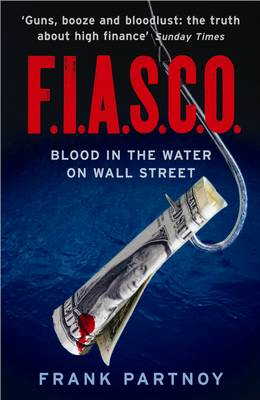 F.I.A.S.C.O: Blood in the Water on Wall Street (Paperback)