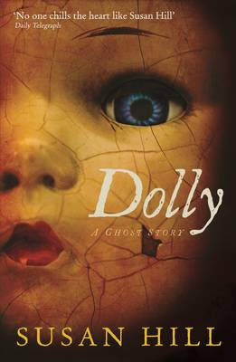Dolly: A Ghost Story - The Susan Hill Collection 1 (Paperback)