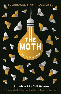 Cover The Moth: This is a True Story