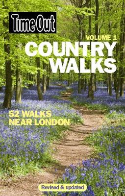 Time Out Country Walks: v. 1 (Paperback)
