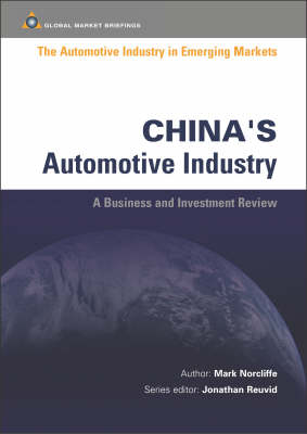 China's Automotive Industry - Automotive Industry in Emerging Markets S. (Paperback)