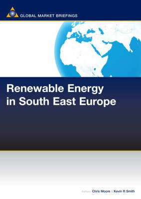 Renewable Energy in South East Europe - Renewable Energy Report (Paperback)