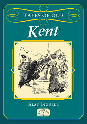 Tales of Old Kent - Tales (Paperback)
