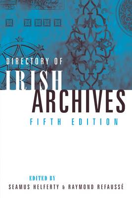 Directory of Irish Archives (Paperback)