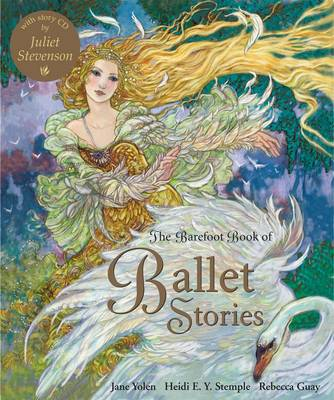 The Barefoot Book of Ballet Stories (Mixed media product)