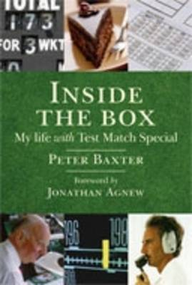 Inside the Box: The Real Story of Test Match Special (Hardback)