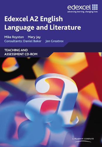 Edexcel A2 English Language and Literature: Teaching and Assessment CD-ROM (CD-ROM)
