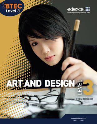 BTEC Level 3 National Art and Design Student Book - Level 3 BTEC National Art and Design (Paperback)