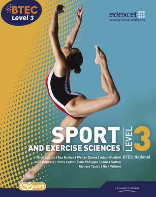 BTEC Level 3 National Sport and Exercise Sciences Student Book - BTEC National Sport 2010 (Mixed media product)